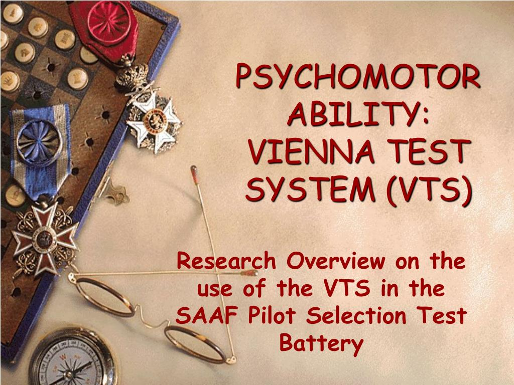 PSYCHOMOTOR ABILITY: