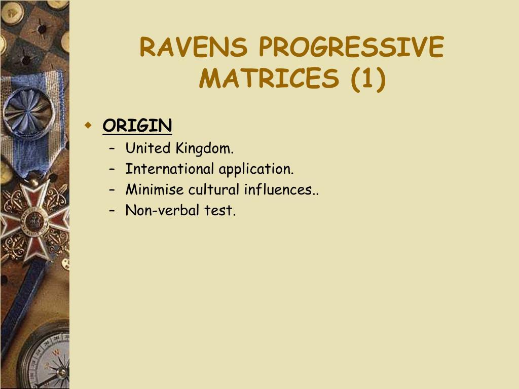 RAVENS PROGRESSIVE MATRICES (1)