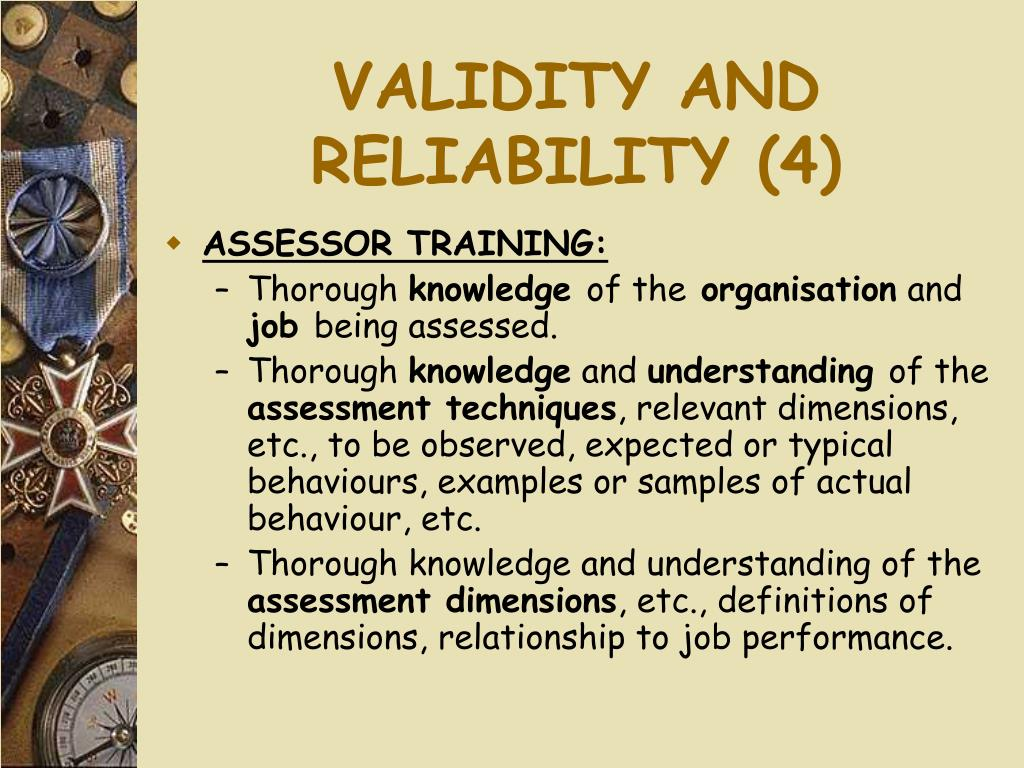 VALIDITY AND RELIABILITY (4)