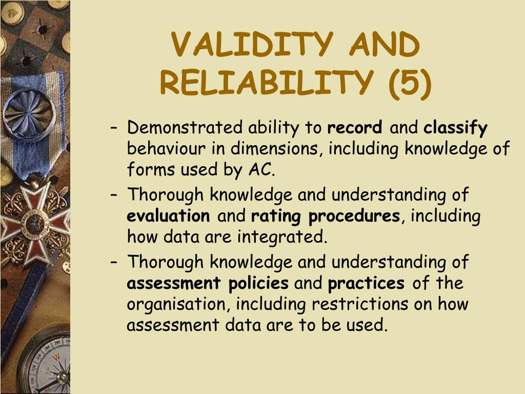 VALIDITY AND RELIABILITY (5)