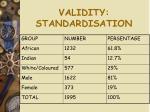 validity standardisation
