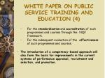 white paper on public service training and education 4