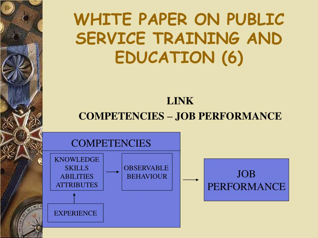 WHITE PAPER ON PUBLIC SERVICE TRAINING AND EDUCATION (6)