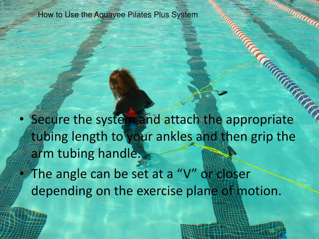 How to Use the Aquavee Pilates Plus System