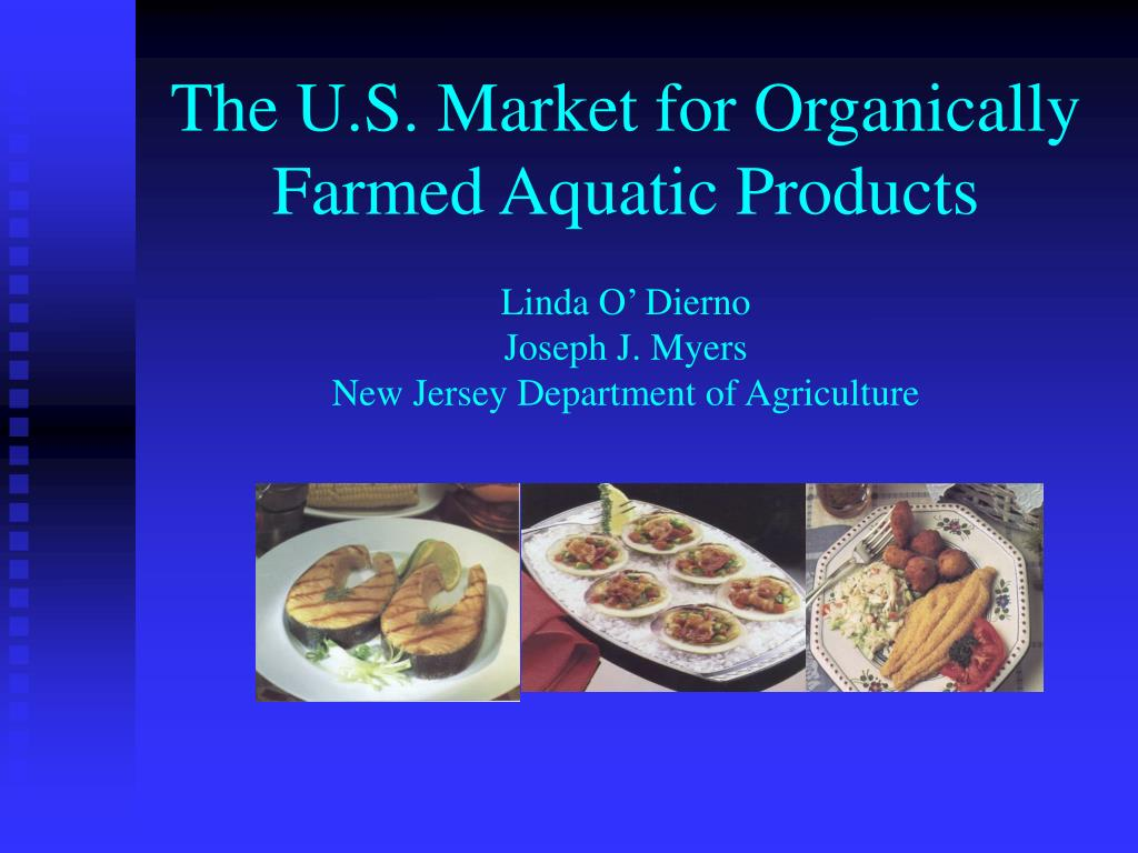 the u s market for organically farmed aquatic products