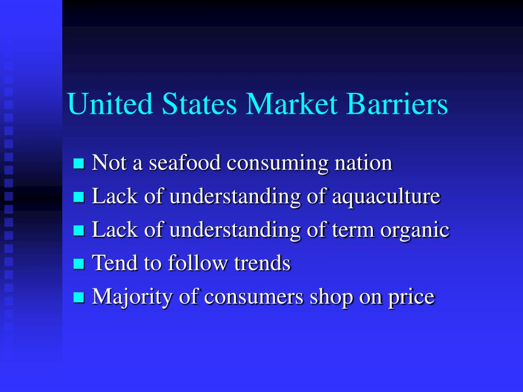 United States Market Barriers