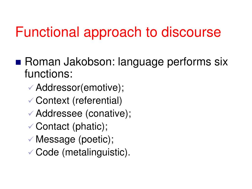 Functional approach to discourse