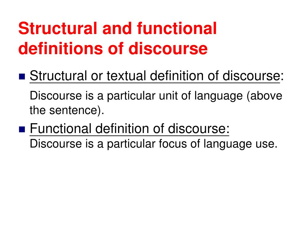 Structural and functional definitions of discourse