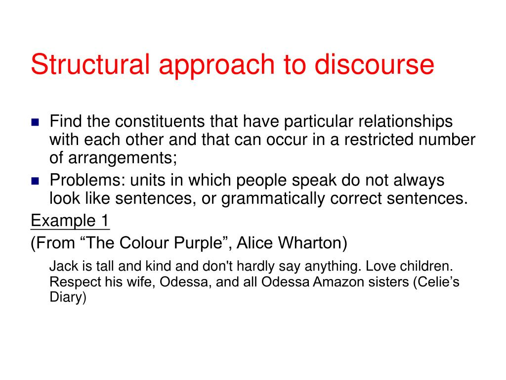 Structural approach to discourse