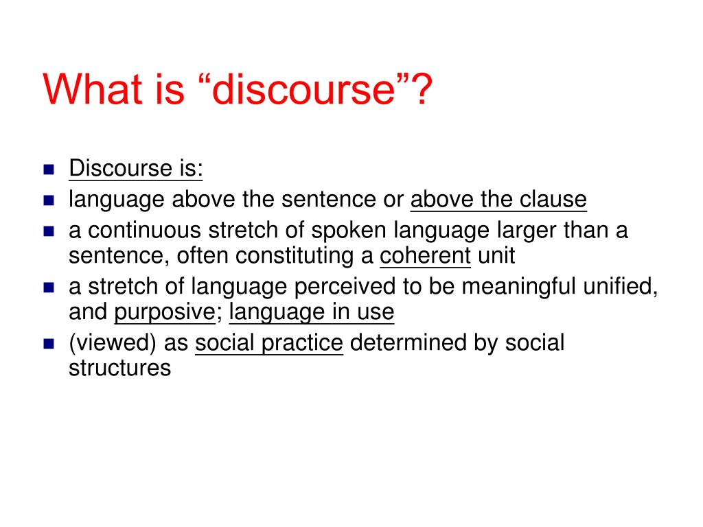 """What is """"discourse""""?"""