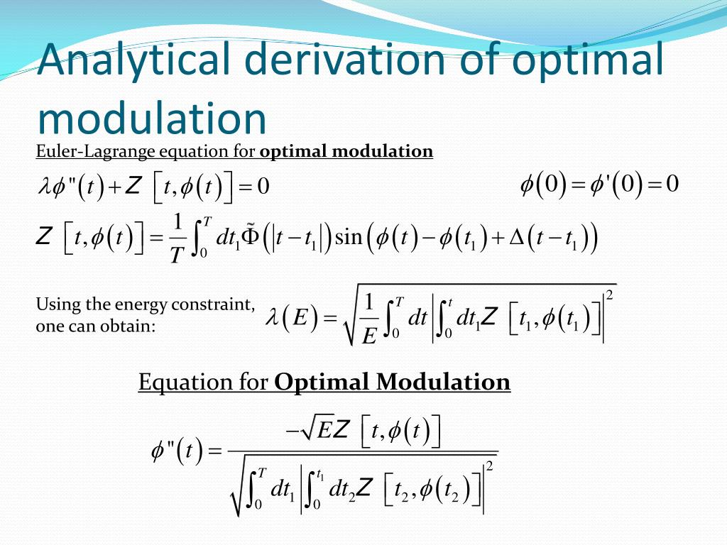 Analytical derivation of optimal modulation