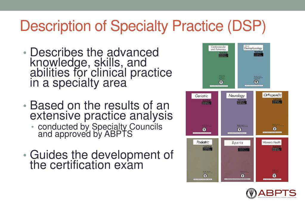 Description of Specialty Practice (DSP)