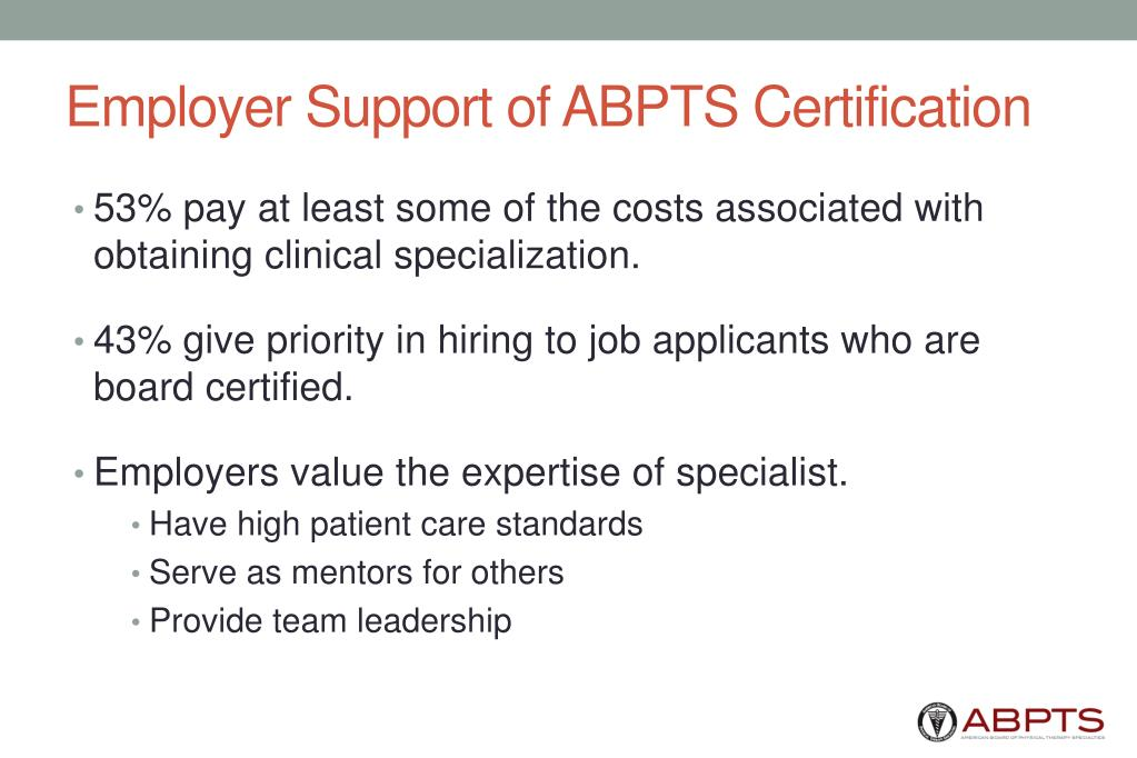 Employer Support of ABPTS Certification
