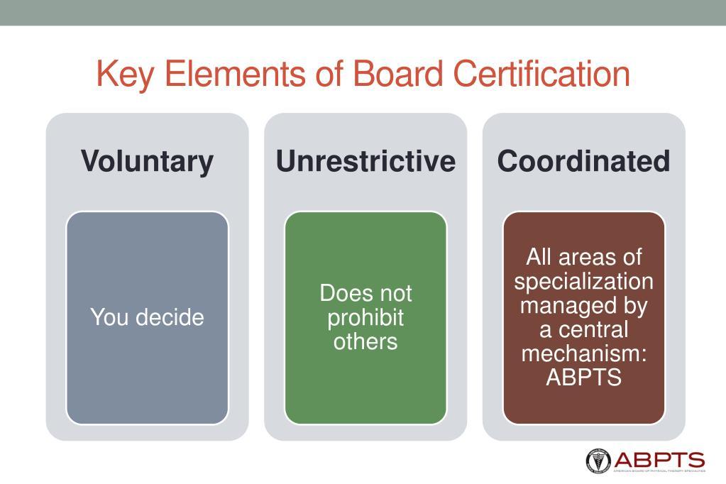 Key Elements of Board Certification