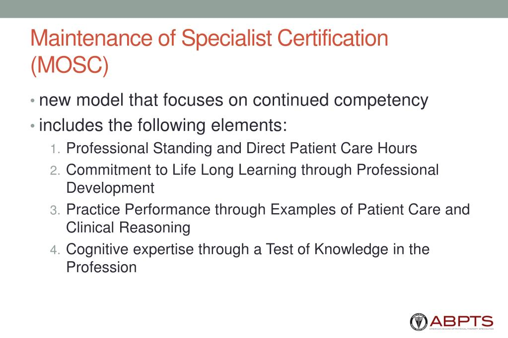 Maintenance of Specialist Certification