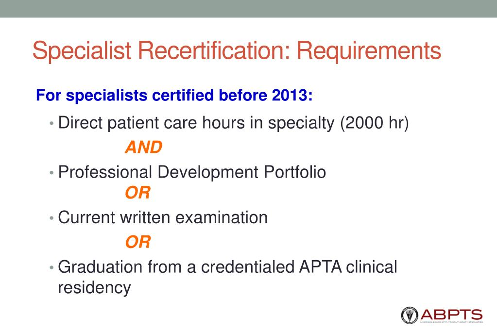 Specialist Recertification: Requirements
