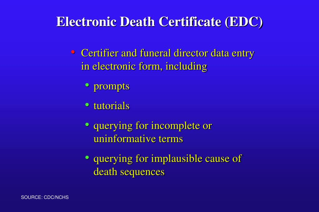 Certifier and funeral director data entry in electronic form, including