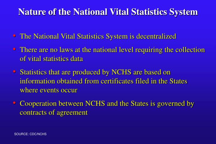Nature of the national vital statistics system l.jpg