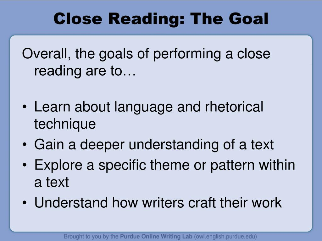 Close Reading: The Goal