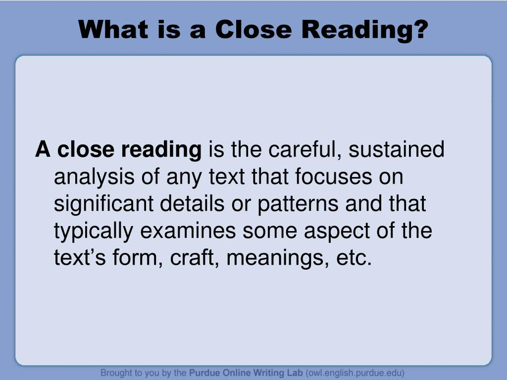 What is a Close Reading?