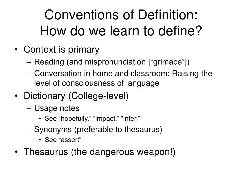 Conventions of Definition:
