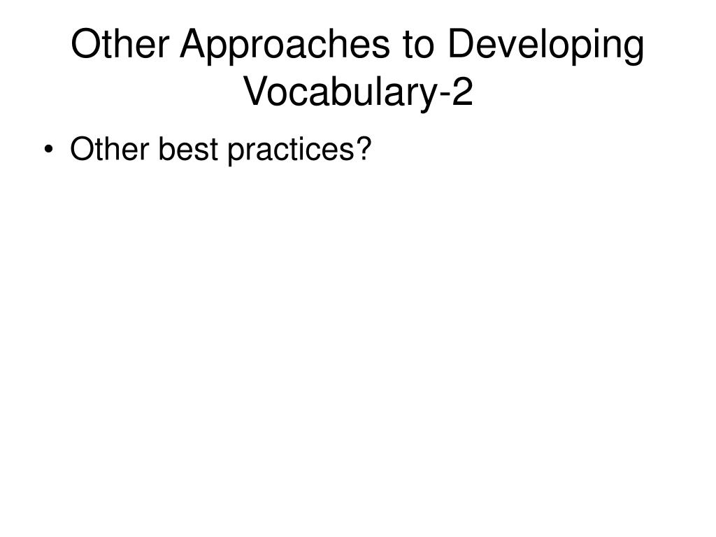 Other Approaches to Developing Vocabulary-2