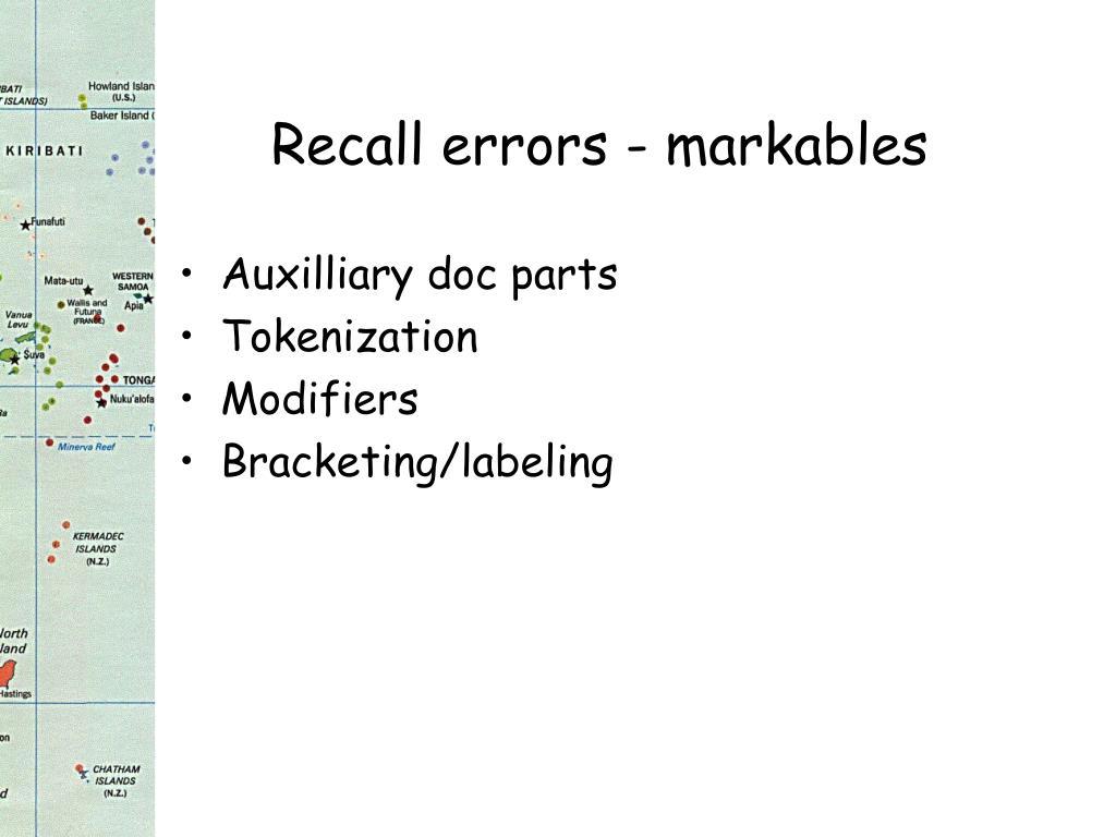 Recall errors - markables