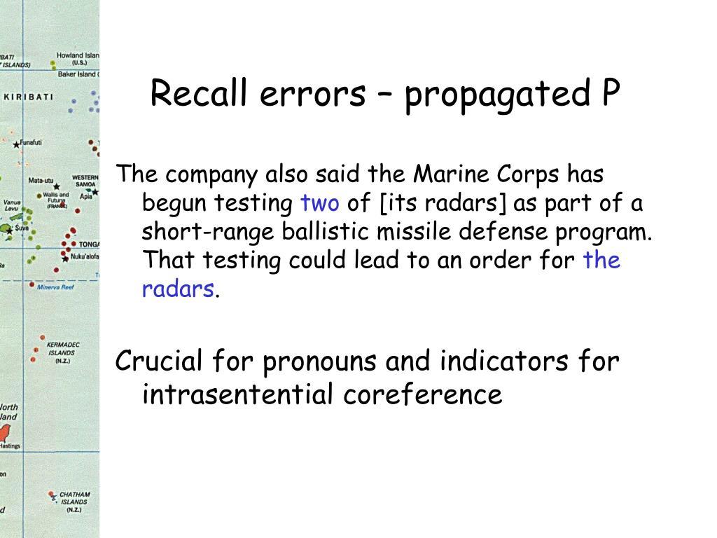 Recall errors – propagated P
