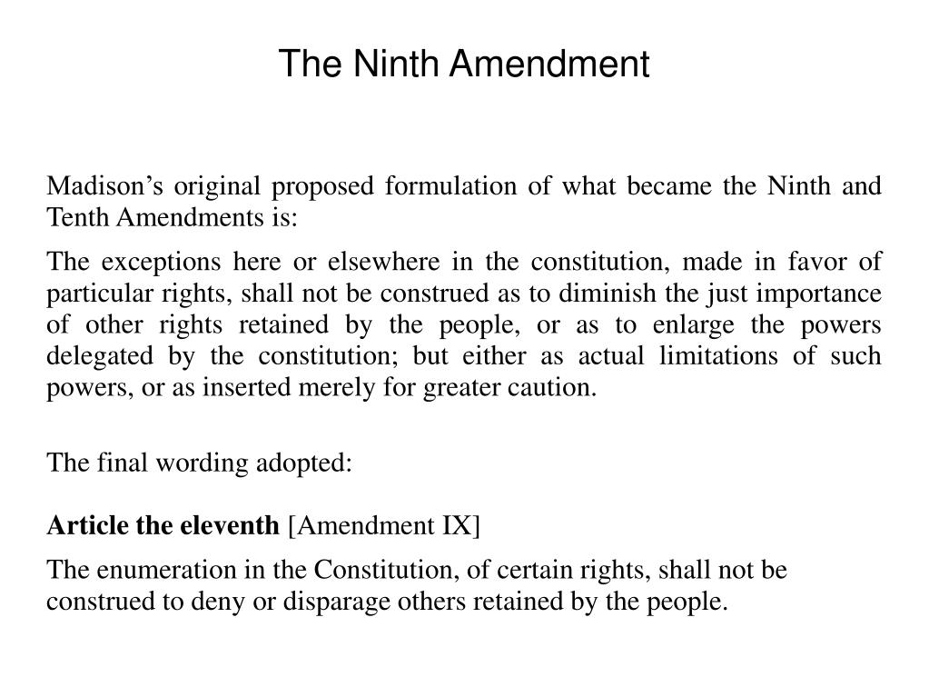 Madison's original proposed formulation of what became the Ninth and Tenth Amendments is: