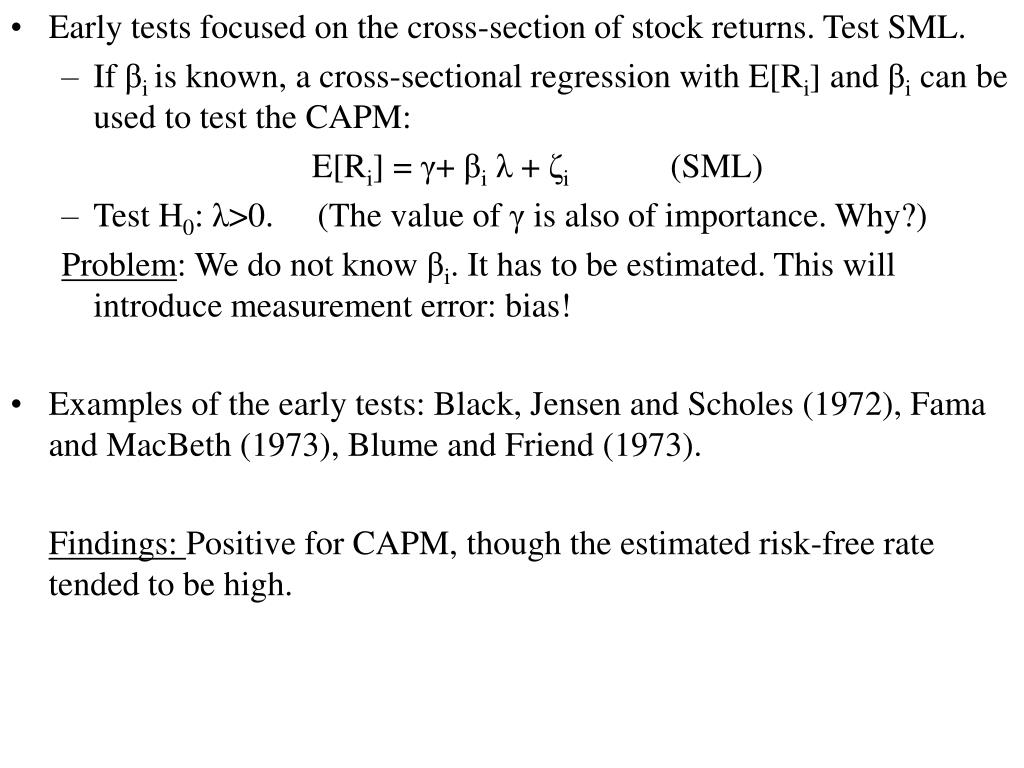Early tests focused on the cross-section of stock returns. Test SML.