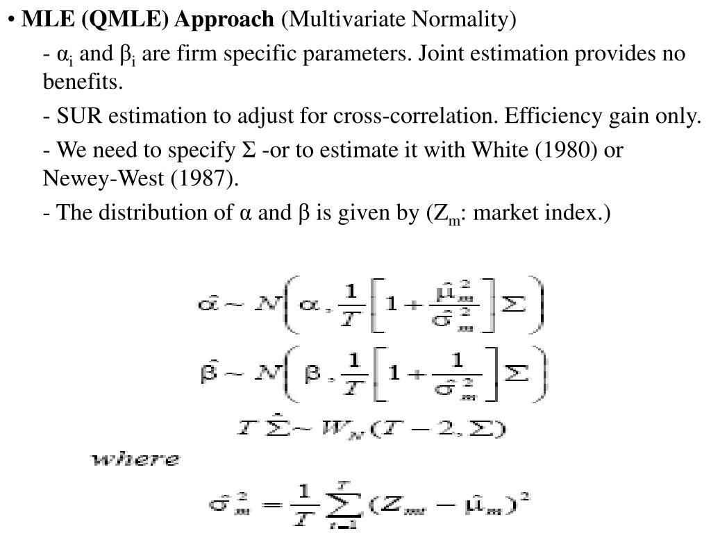 MLE (QMLE) Approach