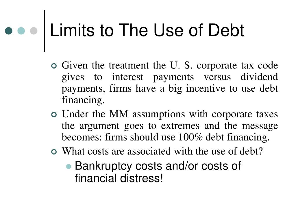 Limits to The Use of Debt