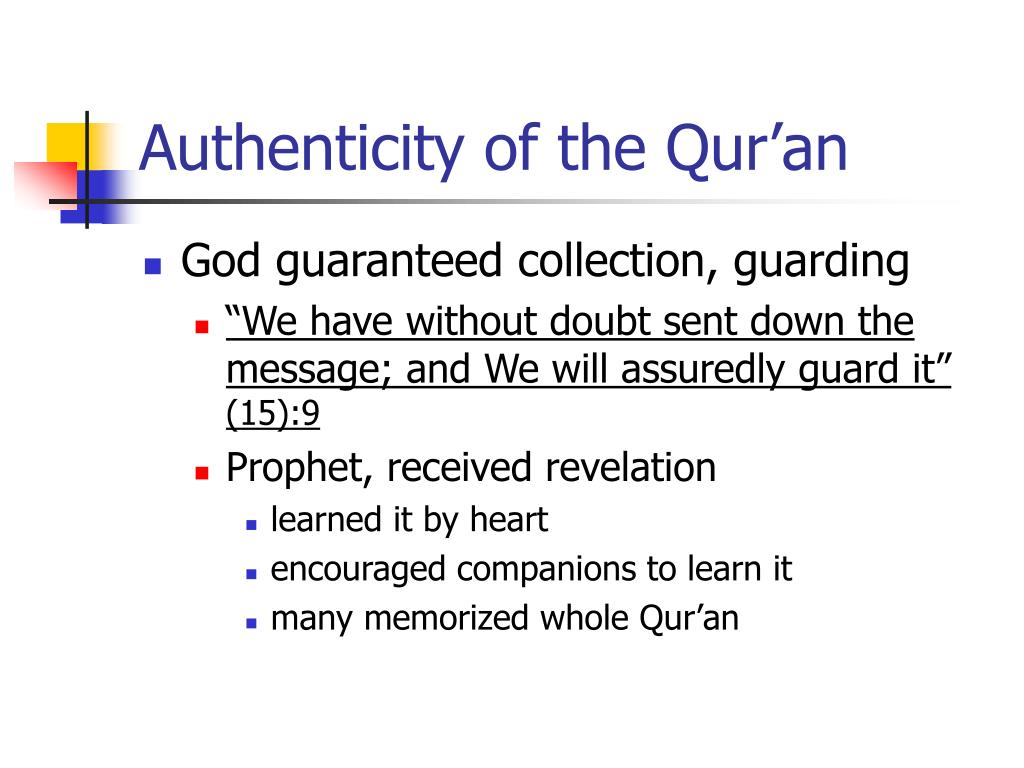 Authenticity of the Qur'an
