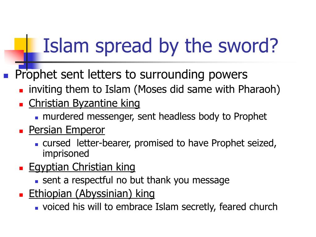 Islam spread by the sword?