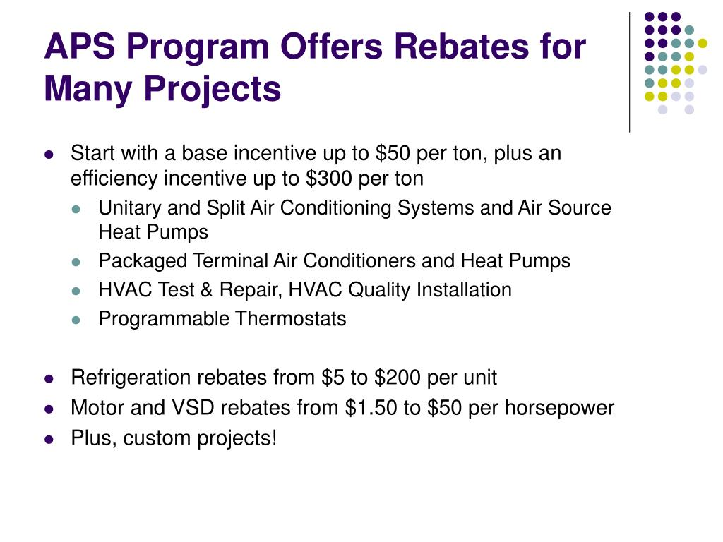 APS Program Offers Rebates for Many Projects