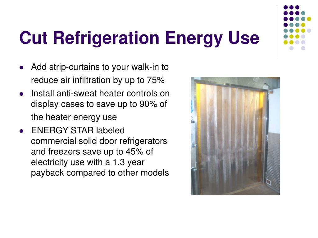 Cut Refrigeration Energy Use