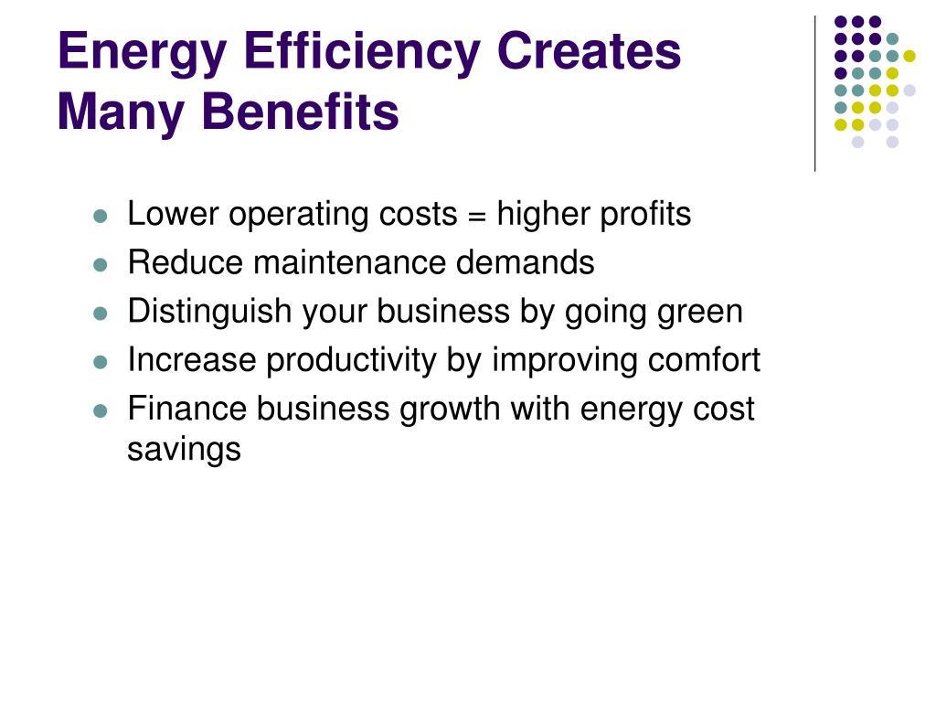Energy Efficiency Creates Many Benefits