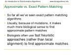 approximate vs exact pattern matching