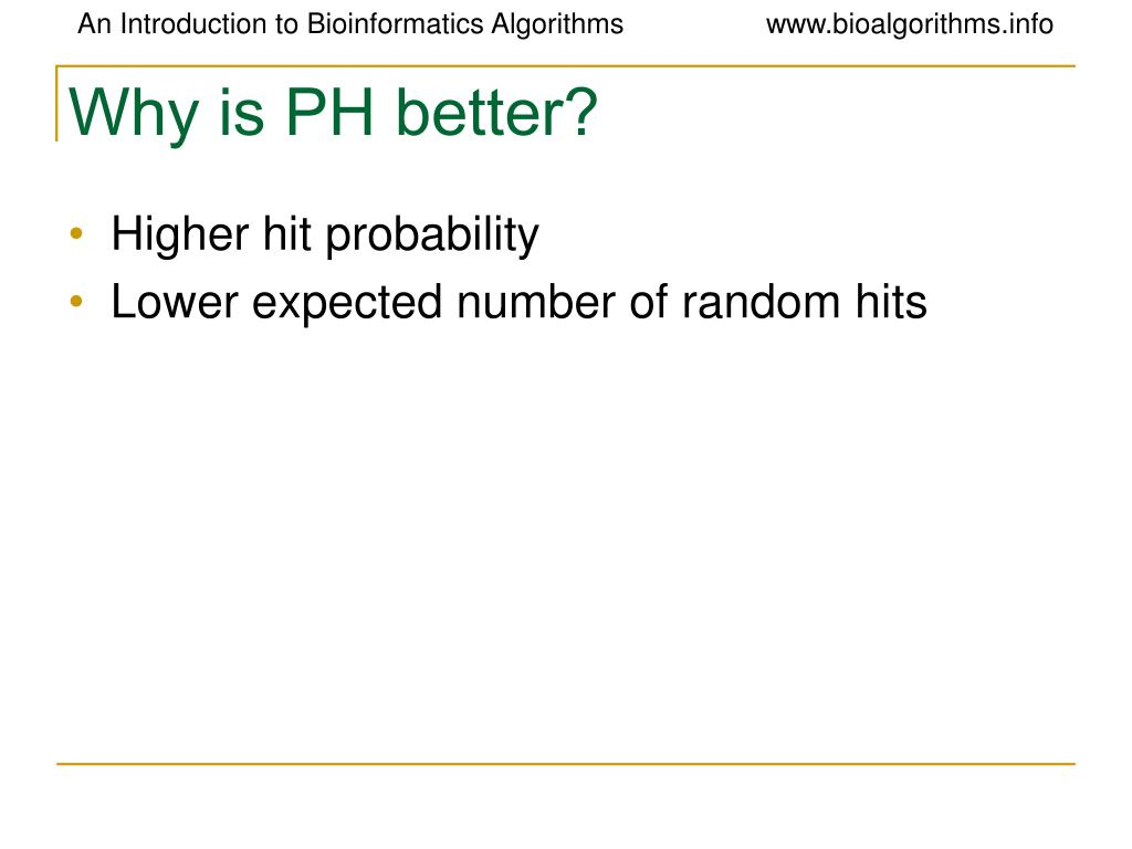 Why is PH better?