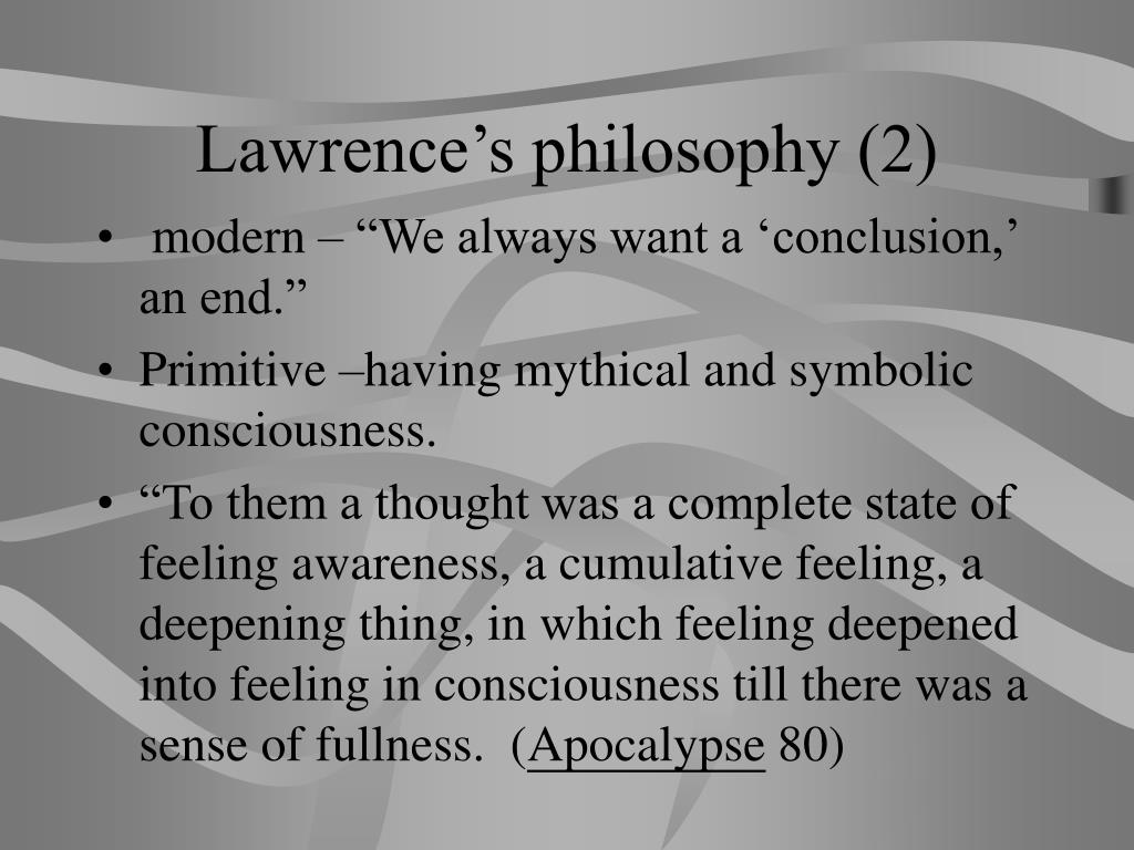 Lawrence's philosophy (2)