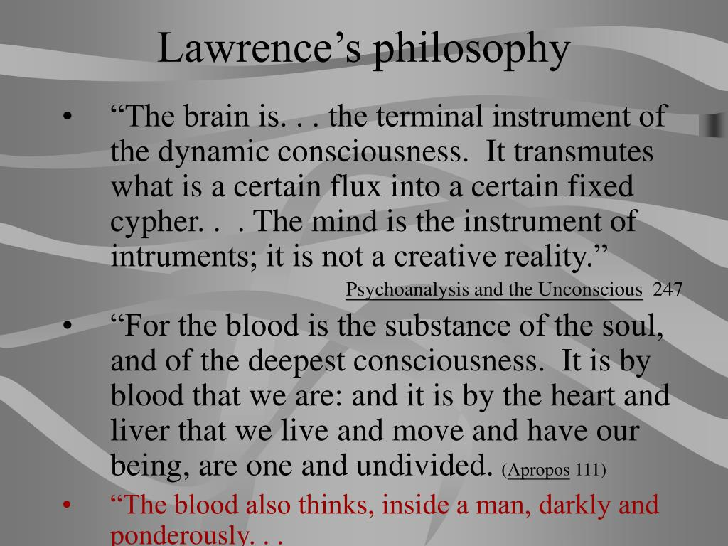 Lawrence's philosophy