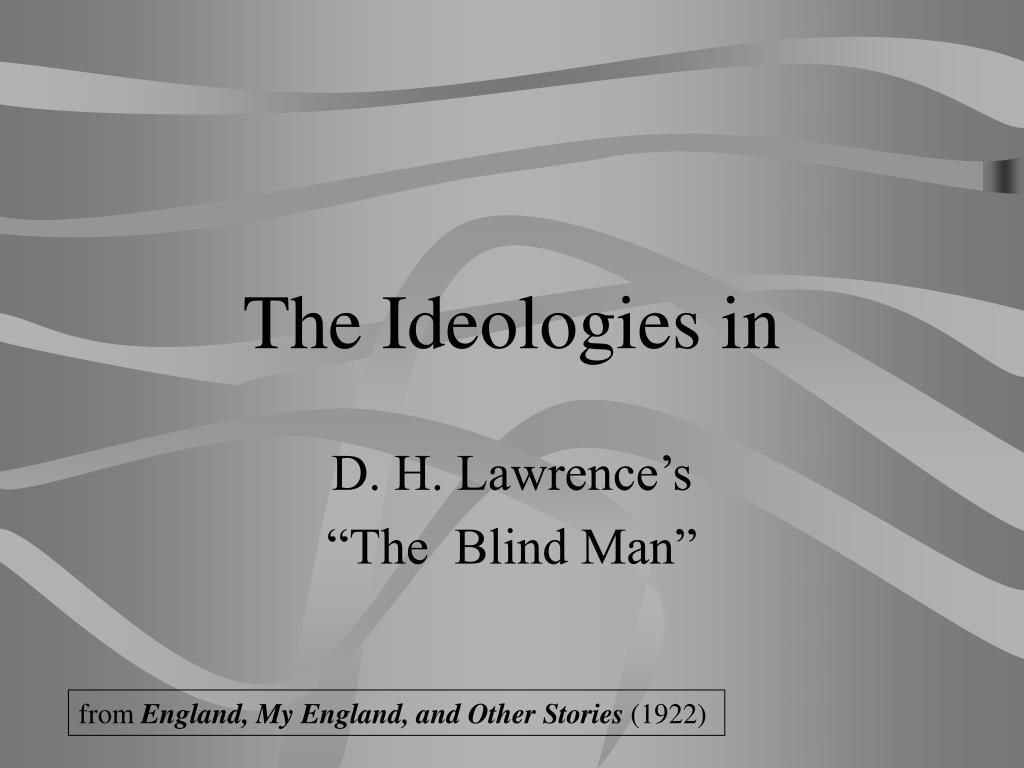 The Ideologies in