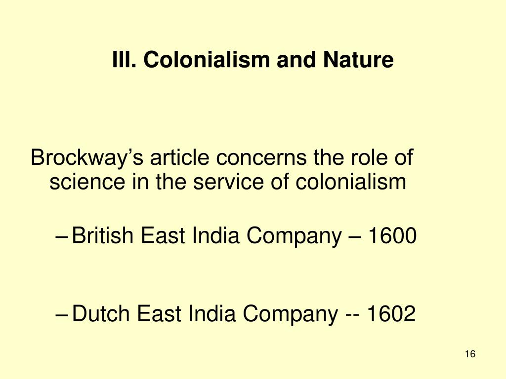 III. Colonialism and Nature