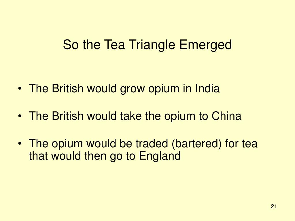 So the Tea Triangle Emerged