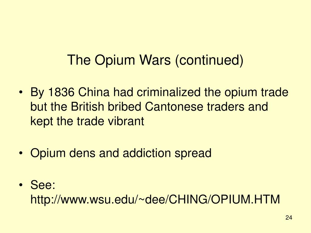 The Opium Wars (continued)