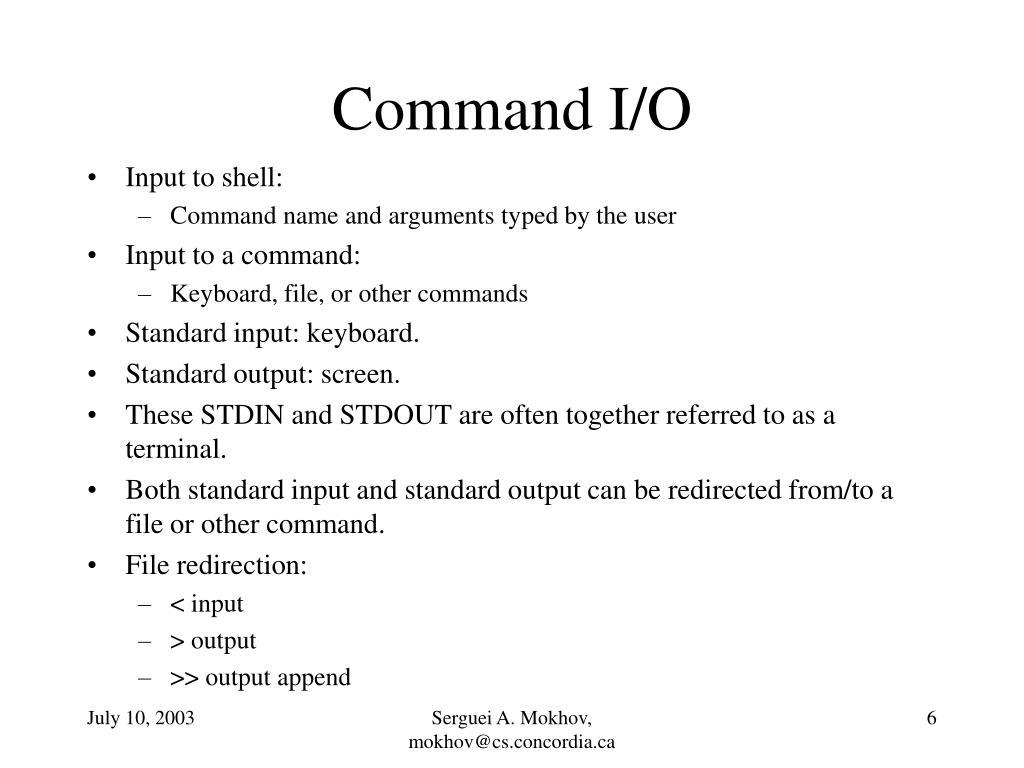 Command I/O
