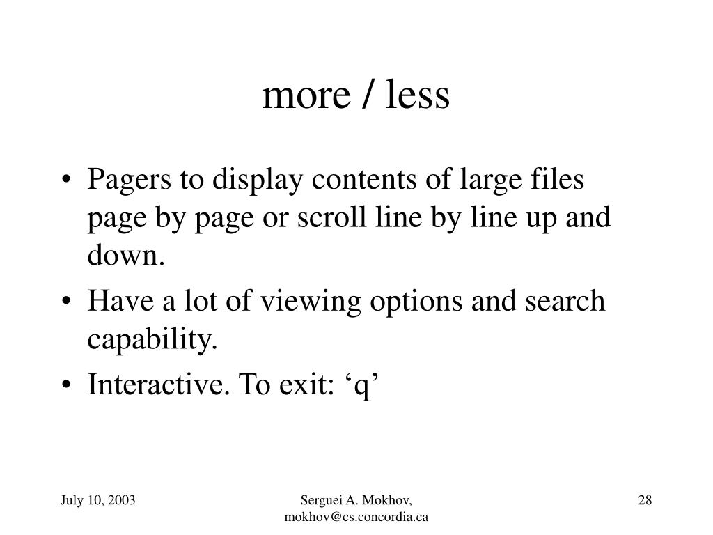 more / less