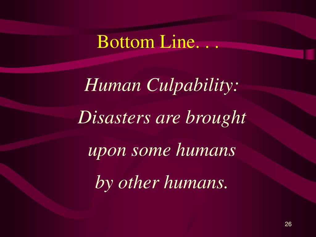 Bottom Line. . .