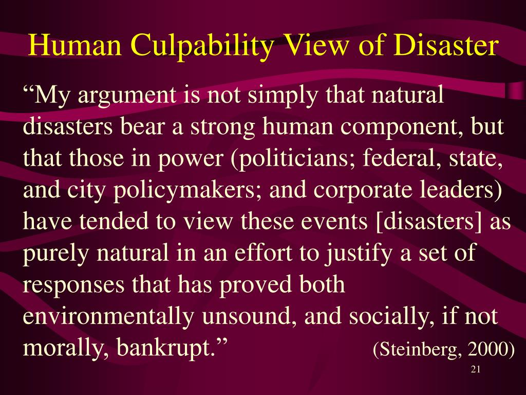 Human Culpability View of Disaster