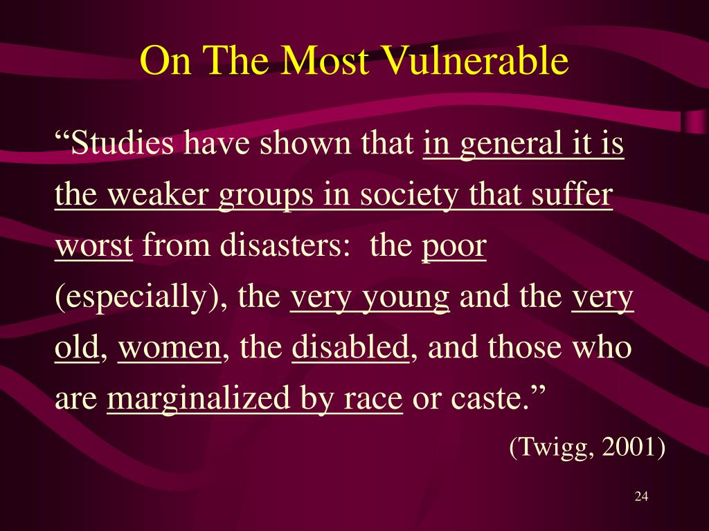 On The Most Vulnerable